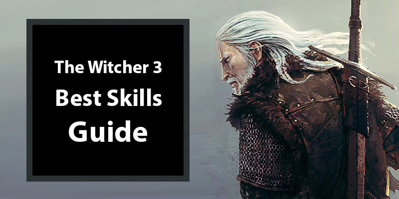 Witcher 3 Best Skills Guide Banner