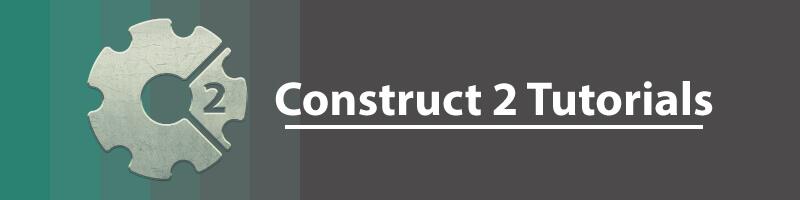 Construct 2 Tutorials Banner