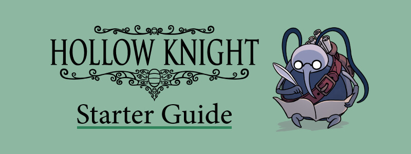 Hollow Knight Start Guide Banner