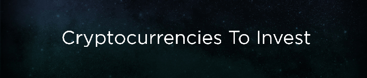 Cryptocurrencies To Invest In - Banner